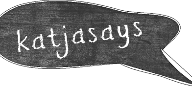 Katjasays